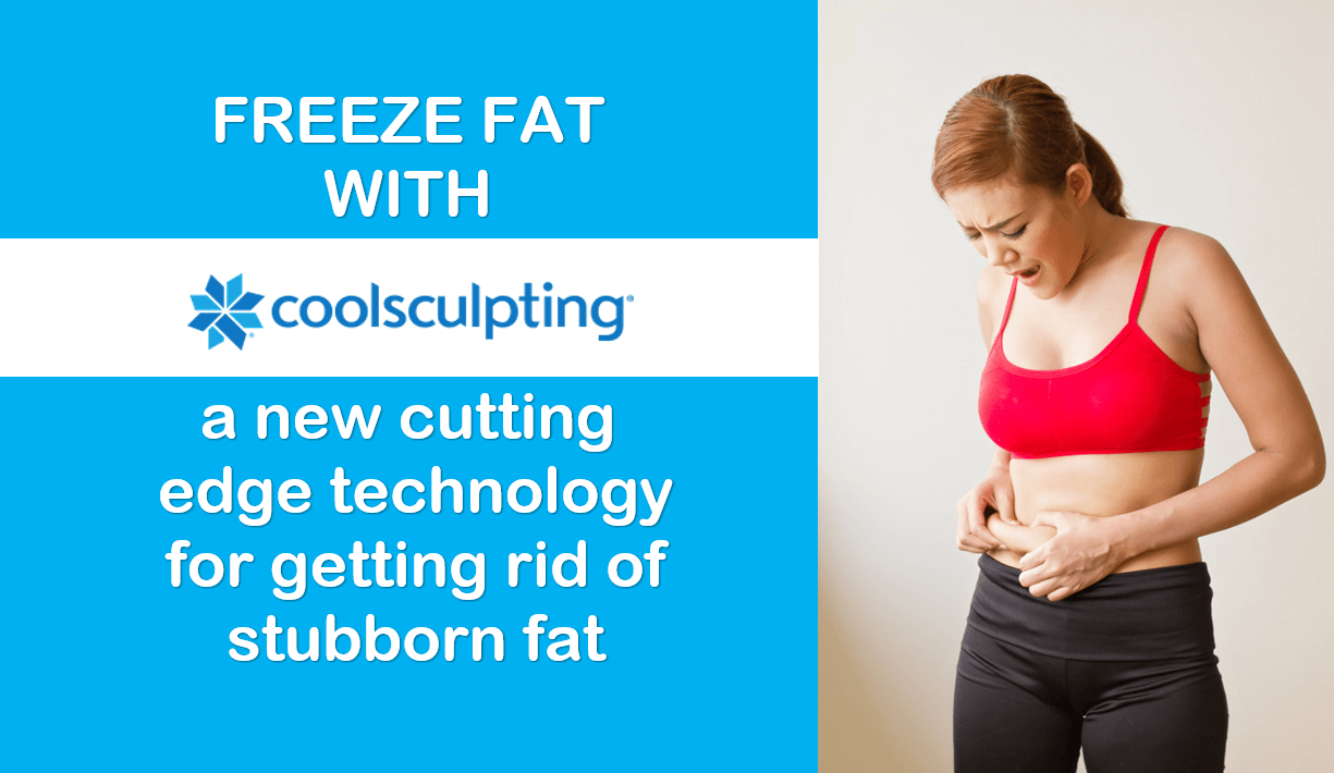 Reduce Stubborn Fat - Coolsculpting