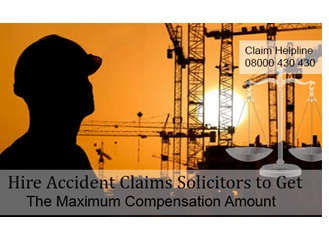 Accidents At Work: Hire Accident Claims Solicitors To Get The Maximum Compensation Amount